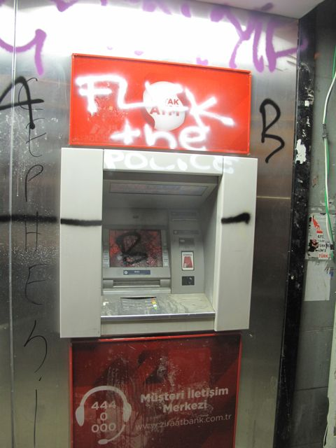 Many ATMs close to Taksim were vandalized.